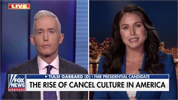 Tulsi Gabbard: 'We see the final expression of cancel culture in Islamic terrorist groups'